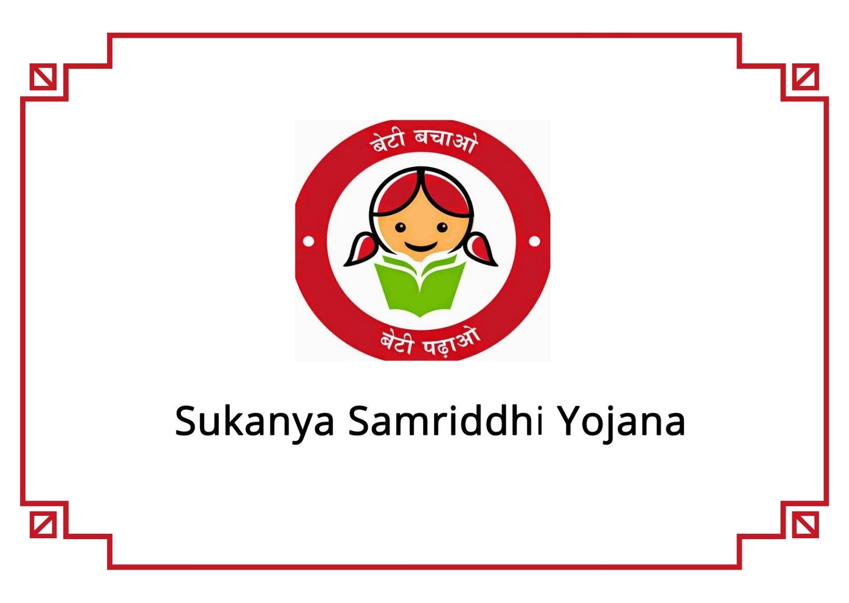 Sukanya Samriddhi Yojana Scheme